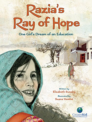Razia's Ray of Hope | Books for kids who want to change the world | Sacraparental.com