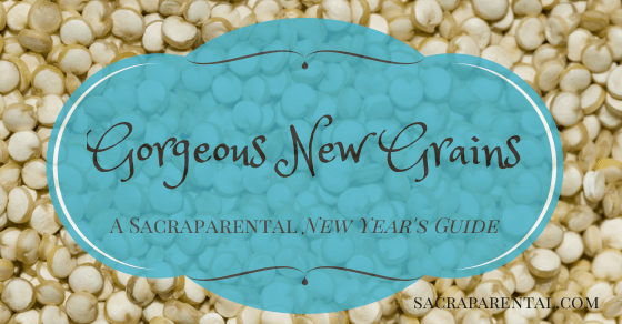 Christian parenting, feminist parenting, New Year, new grains