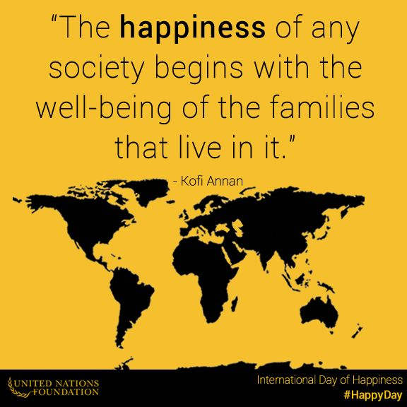 The happiness of any society depends on... what? See what Kofi Annan thinks   Sacraparental.com