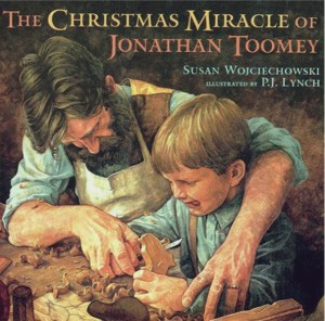 Christmas picture books for kids: my favourite Christmas story book: The Christmas Miracle of Jonathan Toomey, Susan Wojciechowski, PJ Lynch | Sacraparental.com