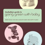 Itsabelly's Guide to Going Green with Baby – Book Available Now!