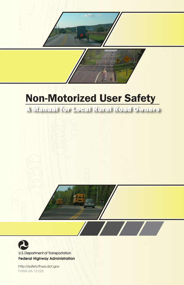 Non-Motorized User Safety - Safety Federal Highway Administration