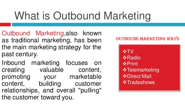 What is Outbound Marketing