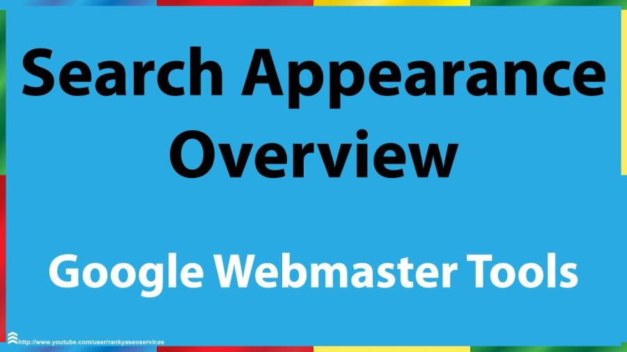 What is Search Appearance in Google Webmaster - Part 1