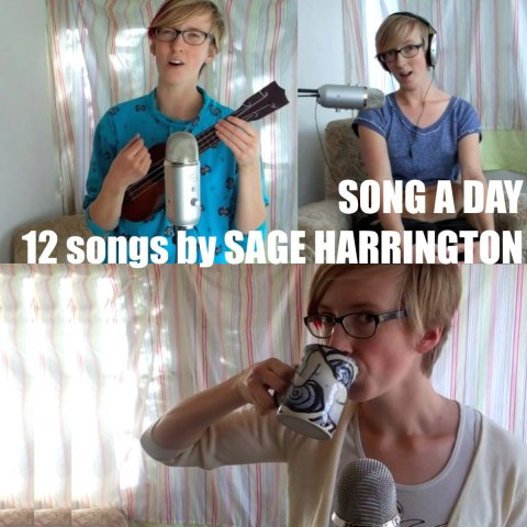 Sage Harrington - Song A Day