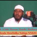 Daawo Muqaal:Bidcada Mawlidka & Dabaaldageeda Q1aad Sheekh Cabdullahi Barbaraawi