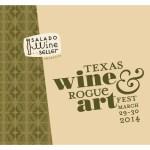 2014 Texas Wine & Rogue Art Fest