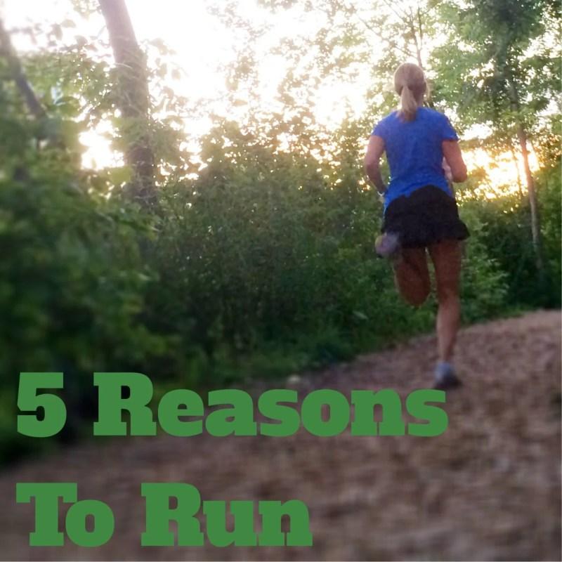 5 Reasons to Run