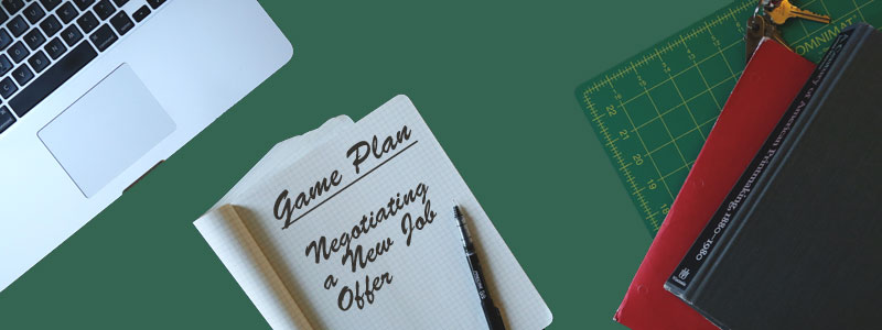 How to Negotiate a New Job Offer The Salary Tutor Game Plan