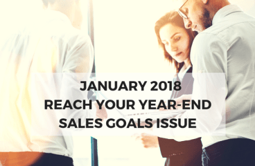 January 2018: Reach Your Year-End Sales Goals Issue