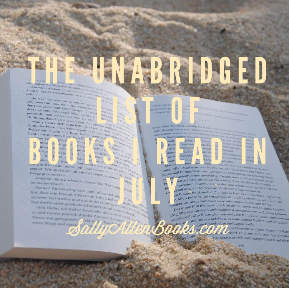 July was a slow but satisfying month of reading for me. The highlight for me: Harry Potter and the Cursed Child.