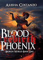 Cover art Blood Phoenix: Rebirth by Alisha Costanzo
