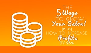\5 Ways to Grow Your Salon\
