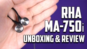 RHA MA750i In-Ear Headphones Unboxing and Review