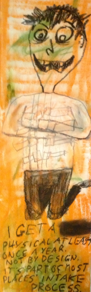 """""""Annual Check-Up."""" 3/1/13. Oil pastels. 5½x18""""."""