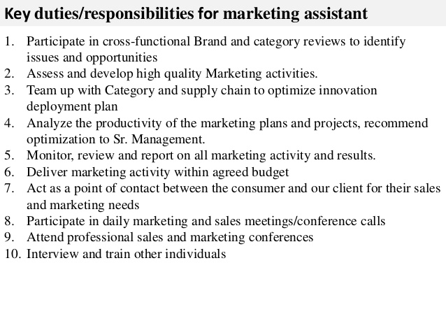 marketing assistant job description Key duties responsibilities for - marketing assistant job description
