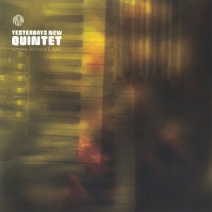 yesterdays-new-quintet