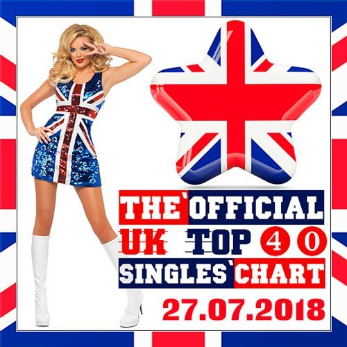 Download VA - The Official UK Top 40 Singles Chart 27 July (2018