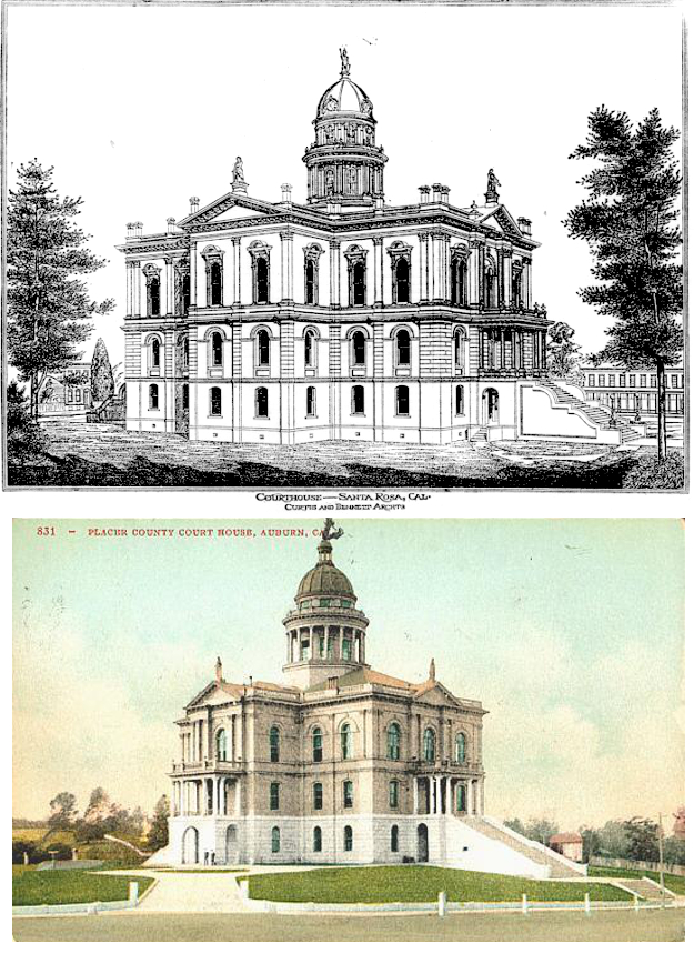 ABOVE: 1883 Sonoma county courthouse sketch by Bennett & Curtis BELOW: 1891 Placer county courthouse design by John M. Curtis