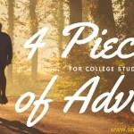 Four Pieces of advice