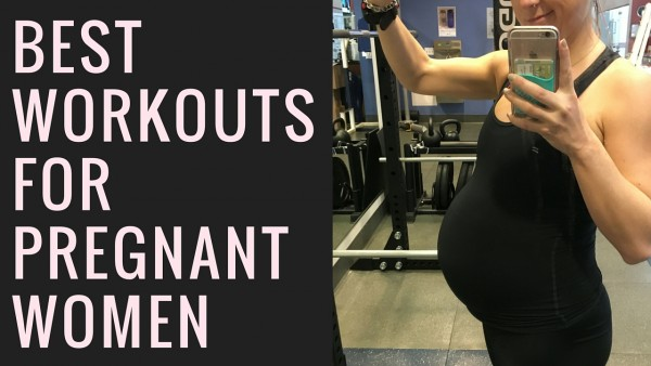 The 5 Best Workouts To Do While Pregnant