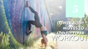 5 Lower Body Moves To Add To Your Workout