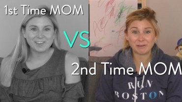 1st Time Mom vs 2nd Time Mom VIDEO