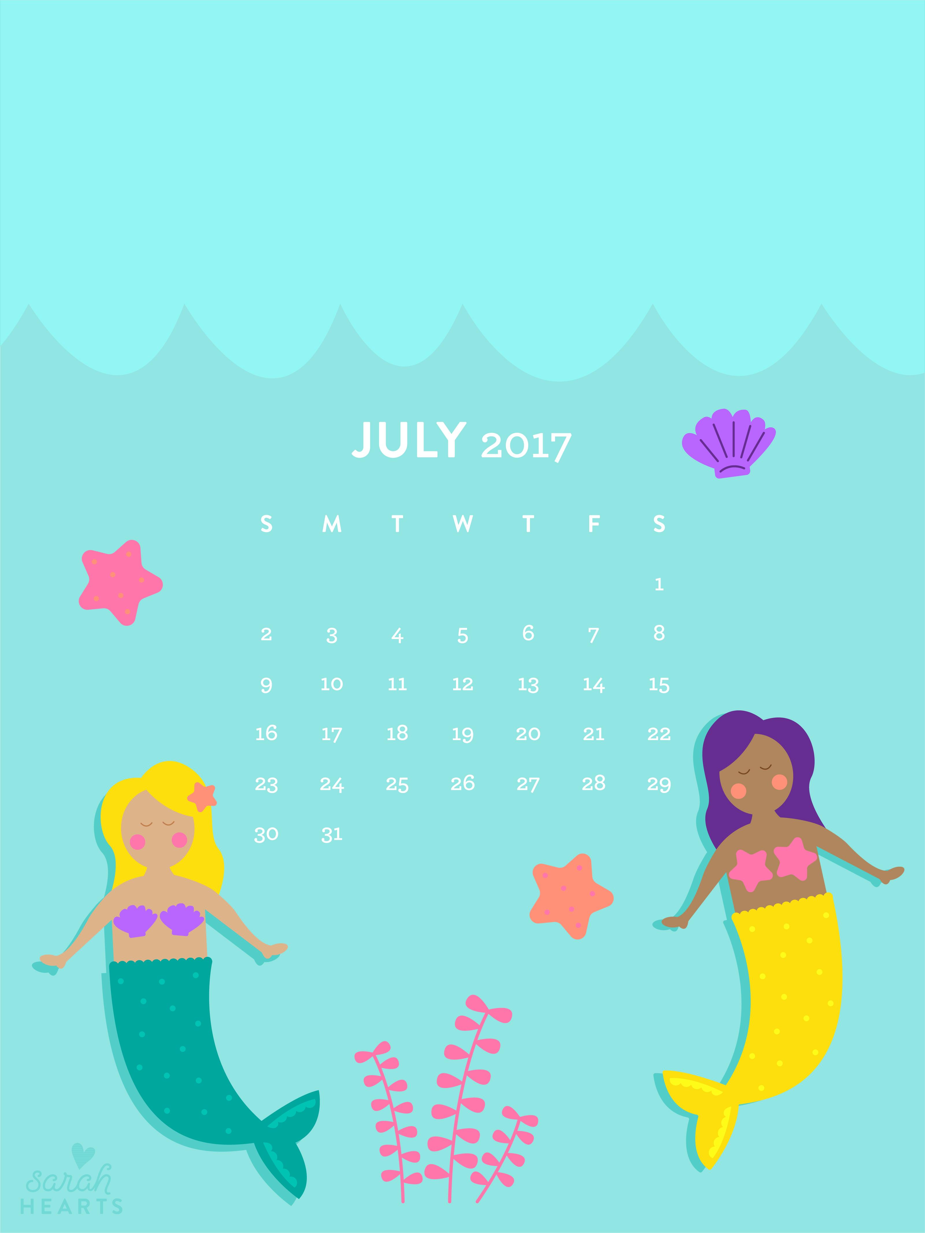 Iphone Sayings Wallpaper July 2017 Mermaid Calendar Wallpaper Sarah Hearts