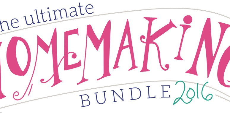 The 2016 Ultimate Homemaking Bundle