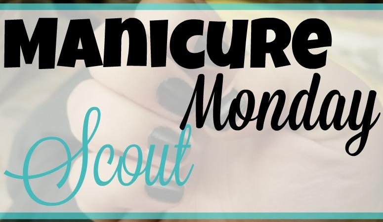 Manicure Monday: Scout