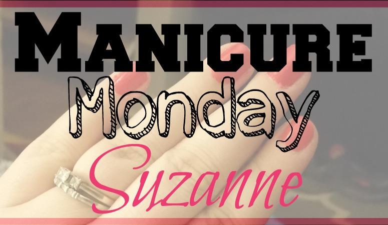 Manicure Monday: Suzanne