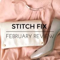 February Stitch Fix Review