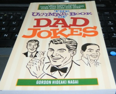 The Ultimate Book of Dad Jokes: 1,001+ Punny Jokes Your Pops Will Love Telling Over and Over and Over Paperback