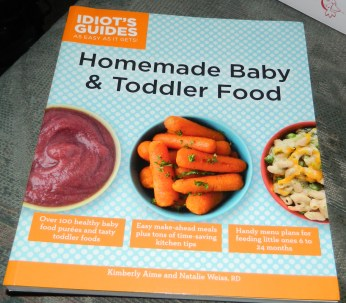 Idiot's Guides: Homemade Baby & Toddler Food Paperback