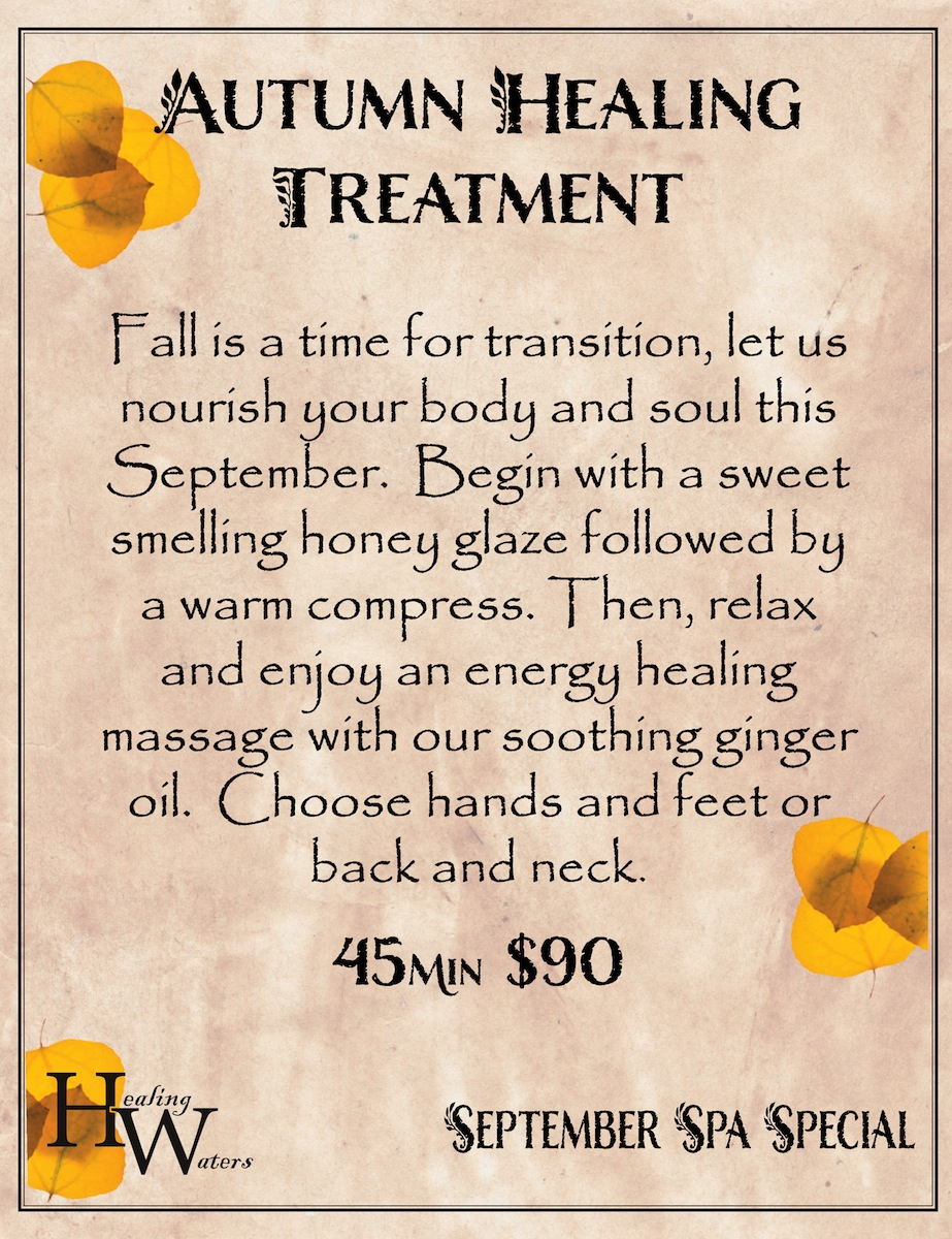 Healing Treatment Autumn Healing Treatment September Healing Waters Spa Special In