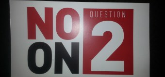 """Vote No On Question 2"""