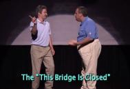 """The """"This Bridge is Closed"""" maneuver"""