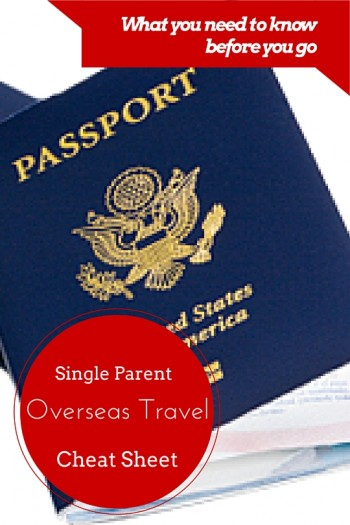 Single Parent Travel Consent Form What to Know Before You Go - The