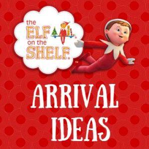 4 Fabulous Elf on the Shelf Arrival Ideas