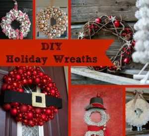 10 Homemade Holiday Wreaths…Don't Buy, DIY!