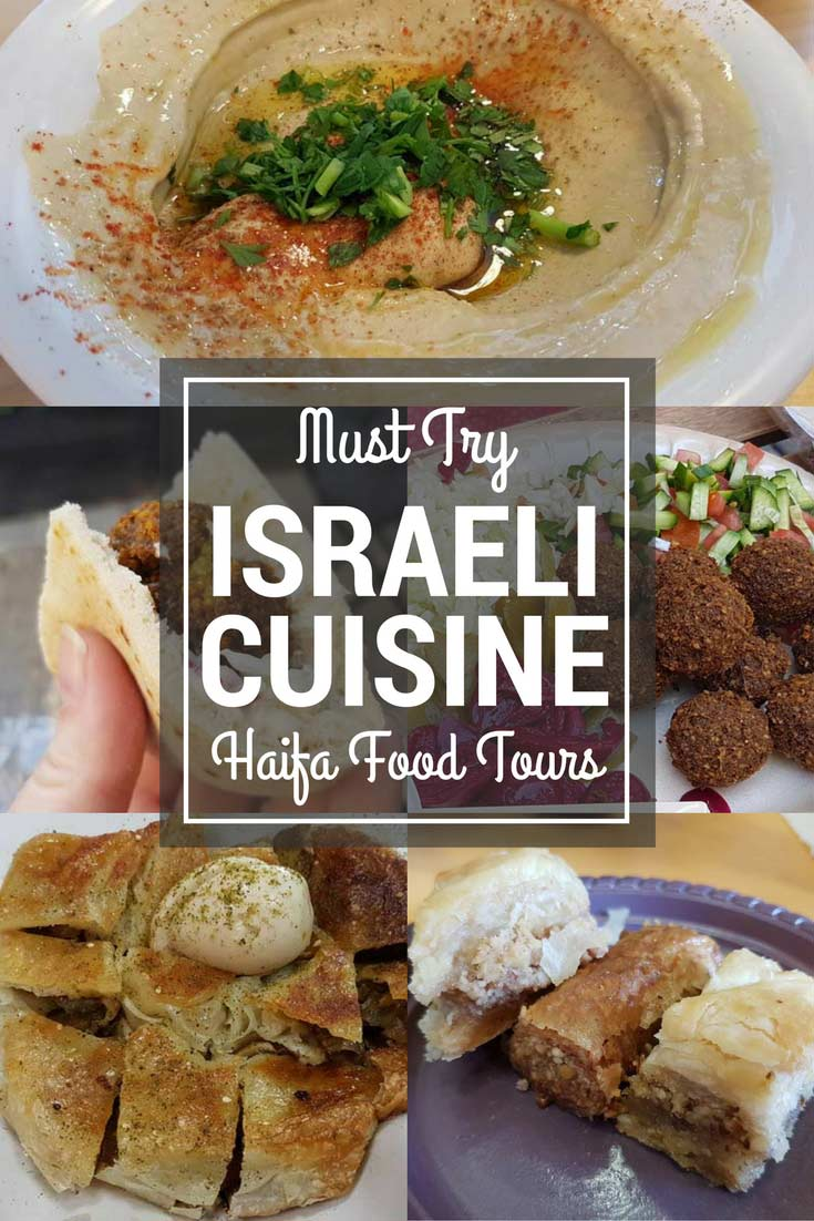 Cuisine Tours Eating Traditional Israeli Cuisine On A Haifa Food Tour Savored