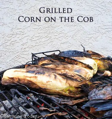 Grilled Corn on the Cob | Savoring Today