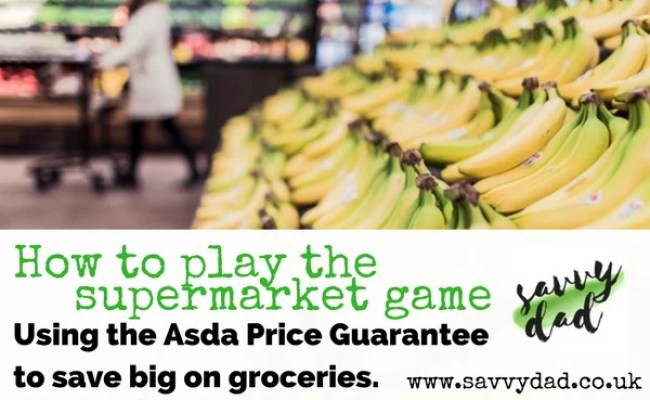 Asda Price Guarantee How To Use It To Get Huge Discounts