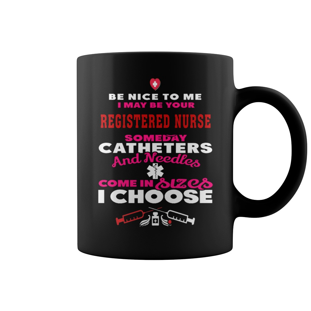 Where To Buy Nice Coffee Mugs I May Be Your Registered Nurse Coffee Mug