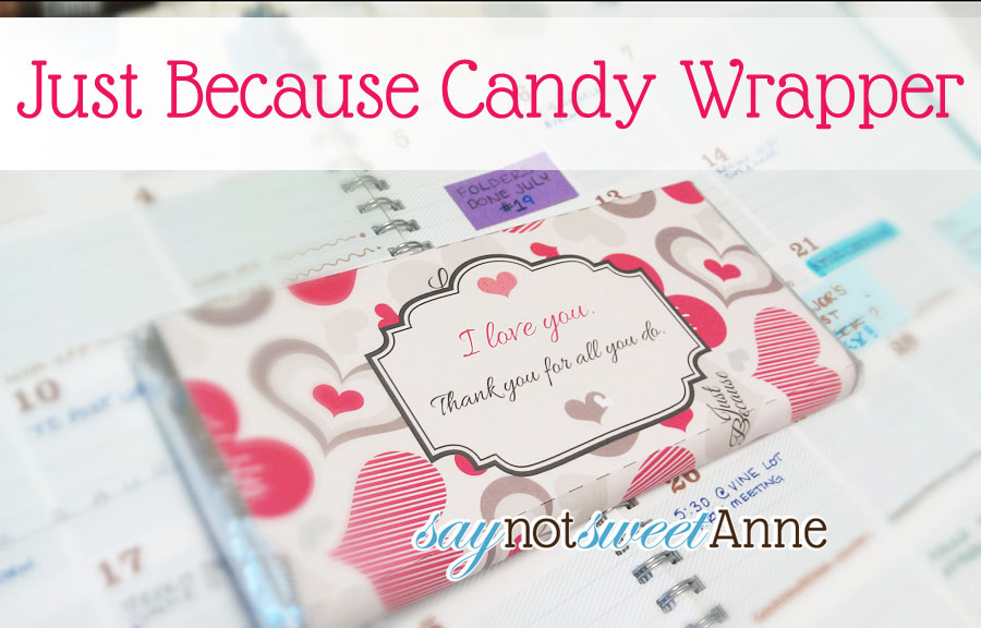 Just Because Candy Free Printable - Sweet Anne Designs