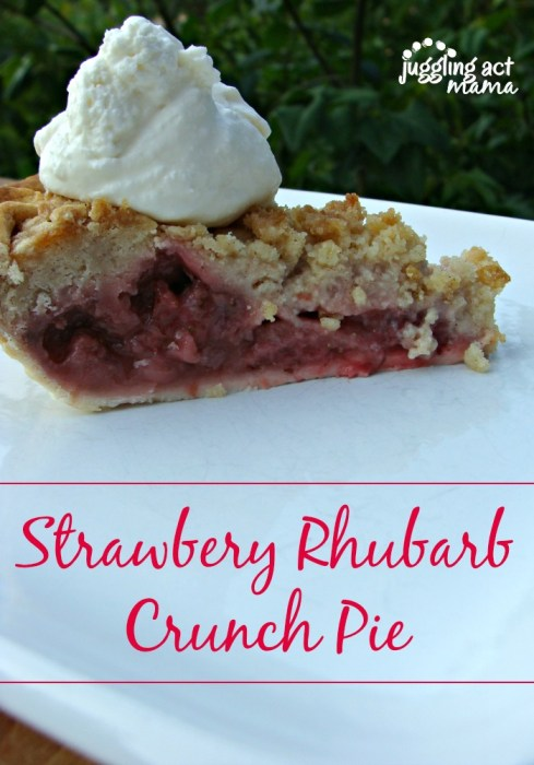 Strawberry Rhubarb Crunch Pie from Juggling Act Mama