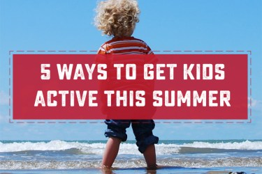 5 Ways to Get your Kids Active This Summer. Don't let the summer go by in front of a screen! Make some family time and get active this season! | Saynotsweetanne.com