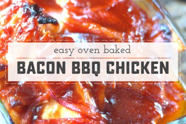 Easy Oven Baked Bacon Barbecue Chicken!  Great BBQ flavor when you can't mind the grill. Perfect to pre-prep and pop in the oven after work or school. | saynotsweetanne.com