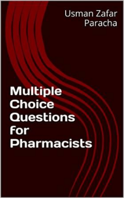 Multiple Choice Questions for Pharmacists (5)