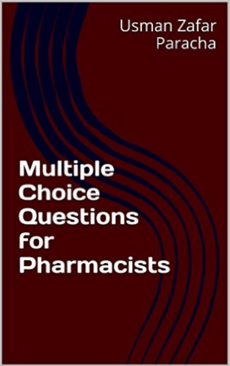 Multiple Choice Questions for Pharmacists (6)